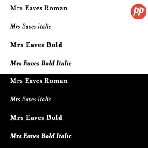 Proof Positive - Mrs Eaves Font